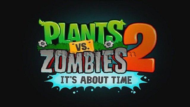 Plants vs zombies 2 những điều thú vị mới
