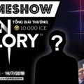 game-show-vainglory-gamer-10-000-ice-se-thuoc-ve-ai-1