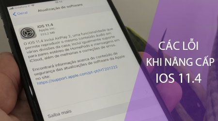 Tổng hợp các lỗi và cách khắc phục khi nâng cấp (update) lên iOS 11.4 (1)