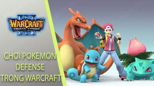 Hướng dẫn cách chơi Pokemon Defense trong Warcraft đơn giản nhất (1)