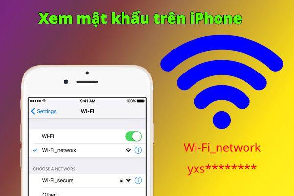 Hướng dẫn cách xem lại mật khẩu wifi trên điện thoại Android & iPhone (2)